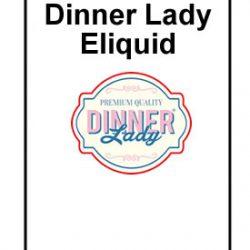 Dinner Lady Eliquid